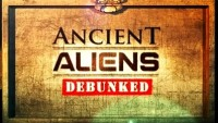 Ancient Aliens: The Series – Debunked