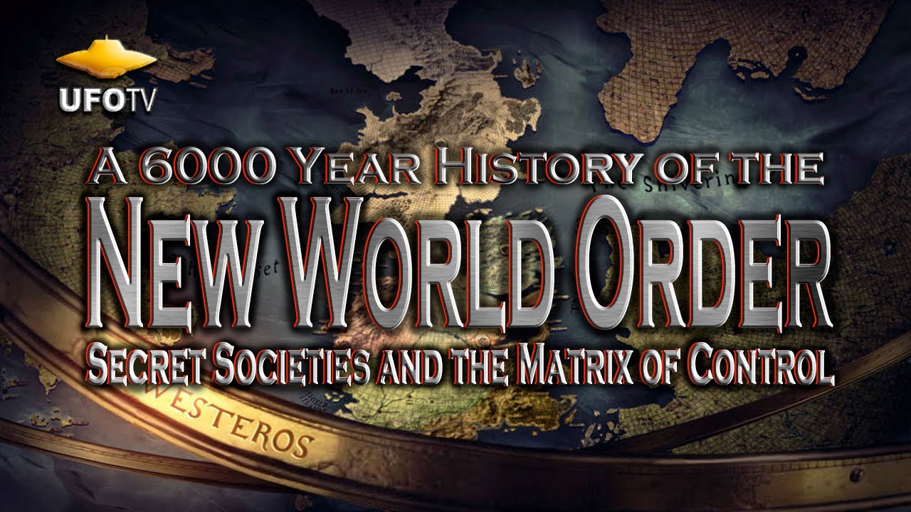 The New World Order - A 6000 Year History - Secret ...